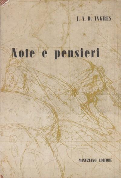 Note e pensieri - Ingres J.a.d.