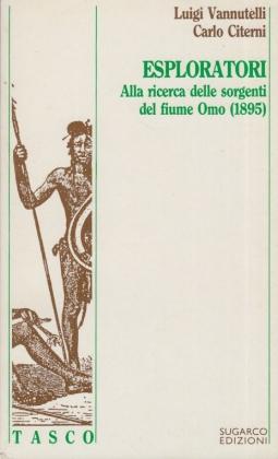 Esploratori. Alla ricerca delle sorgenti del fiume OMo (1895)