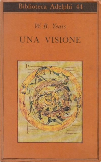 Una visione - Yeats W.b.