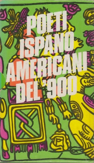 Poeti ispanoamericani del '900 - Aa.vv.