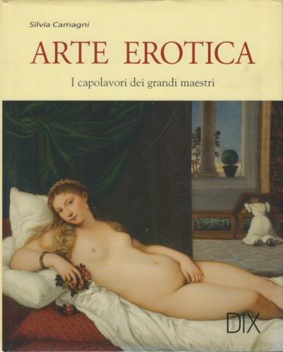 Arte erotica - Camagni Silvia