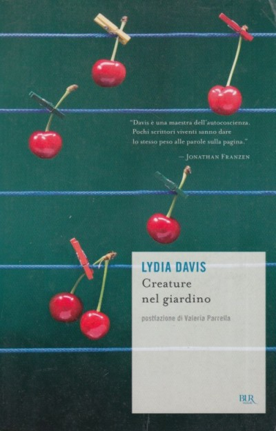 Creature nel giardino - Davis Lydia
