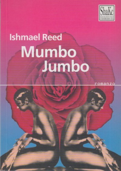 Mumbo jumbo - Reed Ishmael
