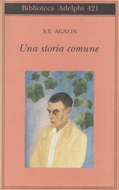 Una storia comune - Agnon S.y.