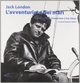 Jack London L'avventuriero dei mari