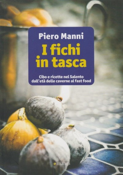 I fichi in tasca - Manni Piero