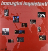 Immagini inquietanti-Disquieting images. Ediz. illustrata
