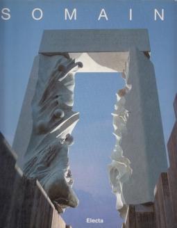 Somaini Le grandi opere, Realizzazioni Progetti Utopie. Catalogo della mostra