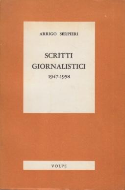 Scritti giornalistici 1947-1958