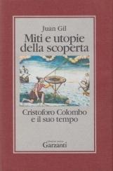 Miti e utopie della scoperta. Cristoforo Colombo e il suo tempo