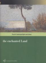 The enchanted land. Puccini's landscape lights and colours. Ediz. italiana e inglese