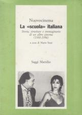 La scuola italiana Storia, strutture e immaginario di un altro cinema 1988-1996