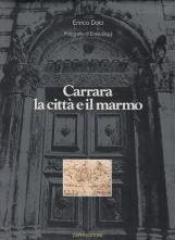 Carrara La città e il marmo