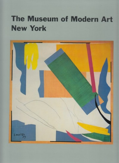 The museum of modern art, new york: the history and the collection - Hunter Sam