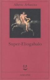 Super-Eliogabalo