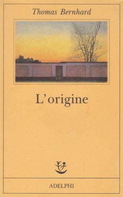 L'origine, un accenno - Bernhard Thomas