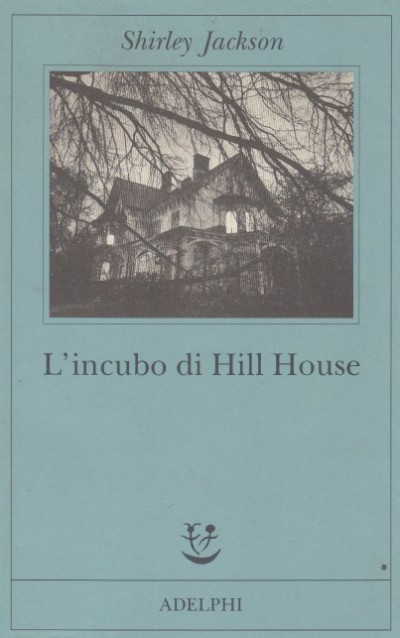 L'incubo di hill house - Jackson Shirley