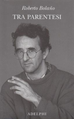 Tra parentesi. Saggi, articoli, discorsi (1998-2003)