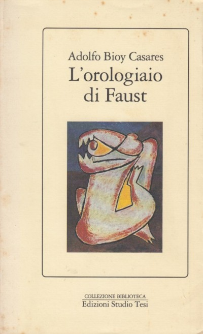 L'orologiaio di faust - Bioy Casares Adolfo