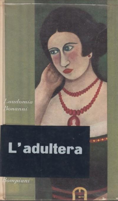 L'adultera - Bonanni Laudomia