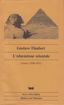 L'educazione sentimentale Lettere 1849-1851