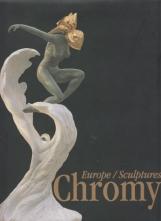Chromy Europe / Sculptures