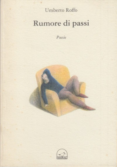 Rumore di passi poesie - Roffo Umberto