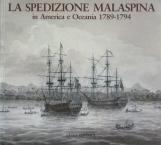 La spedizione Malaspina in America e Oceania 1789-1794