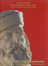 Due scultori e un Monumento, il Monumento a Giuseppe Garibaldi tra Storia e Restauro