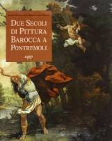 Due secoli di pittura Barocca a Pontremoli