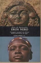 Eros Nero Costumi sessuali in Africa dalla preistoria ad oggi
