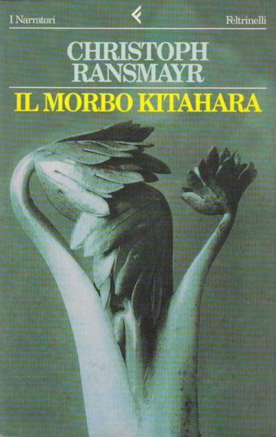 Il morbo kitahara - Ransmayr Christoph