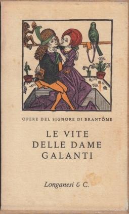 Le vite delle dame galanti