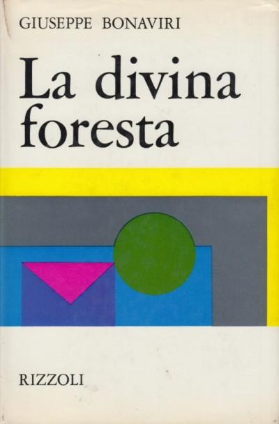 La divina foresta - Bonaviri Giuseppe