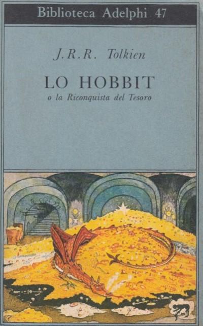 Lo hobbit o la riconquista del tesoro - Tolkien J. R. R.
