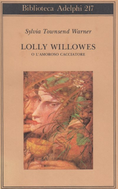 Lolly willowes o l'amoroso cacciatore - Townsend Warner Sylvia