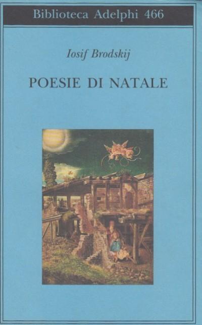 Poesie di natale - Brodskij Iosif