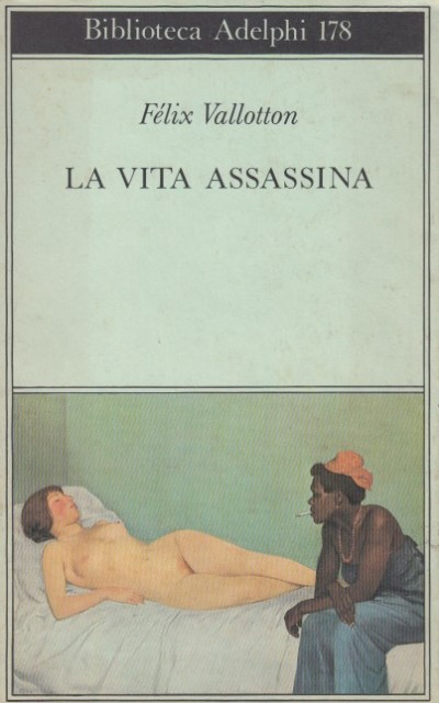 La vita assassina - Vallotton F?lix