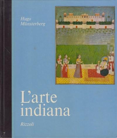 L'arte indiana - Munsterberg Hugo