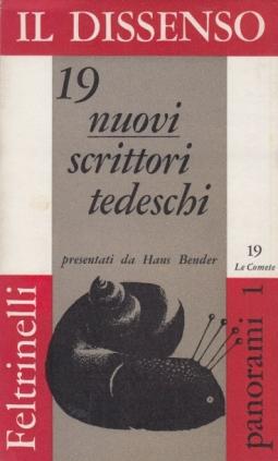 Il dissenso 19 nuovi scrittori tedeschi presentati da Hans Bender