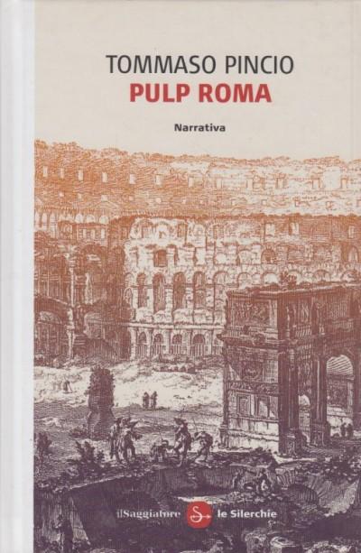 Pulp roma - Pincio Tommaso