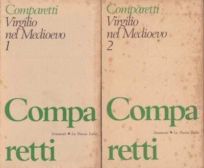 Virgilio nel medioevo volume primo - volume secondo - Comparetti Domenico