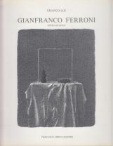 Gianfranco Ferroni Opera Grafica