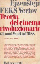 Teoria del cinema rivoluzionario Gli anni Venti in Urss