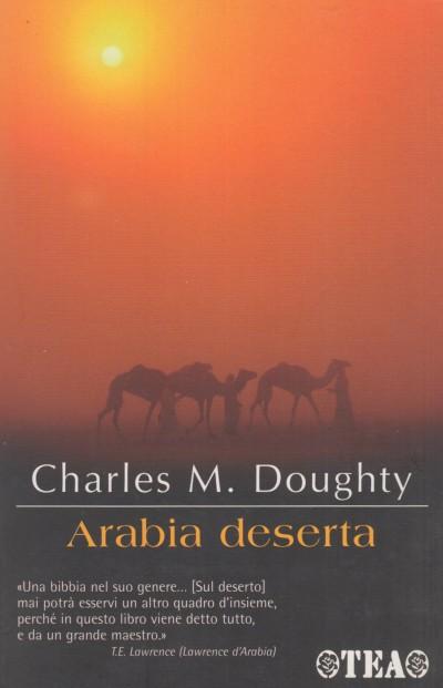 Arabia deserta - Charles M. Dougty