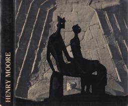 Henry Moore. Catalogo della mostra. Firenze. Forte di Belvedere. 20 maggio - 30 settembre 1972. Mostra organizzata dalla citt? di Firenze e dal British Council