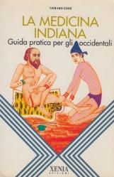 La medicina indiana. Guida pratica per gli occidentali