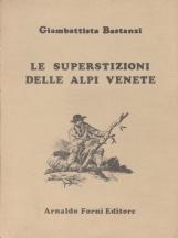 Le superstizioni delle alpi venete
