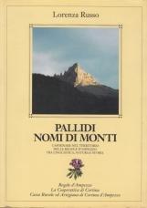 Pallidi Nomi di Monti. Camminare nel territorio delle regole d'Ampezzo tra linguistic natura e storia