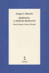 Risposta a Sergio Romano Ebrei, Shoah e Stato d'Israele